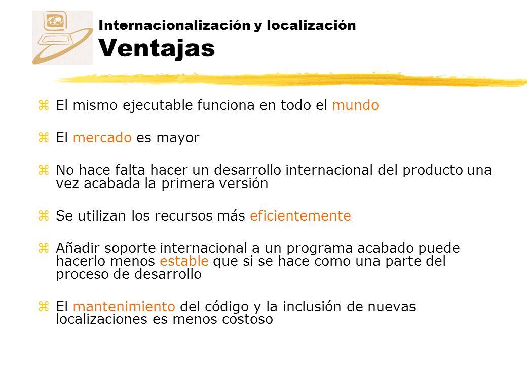 Internacionalización y localización Ventajas