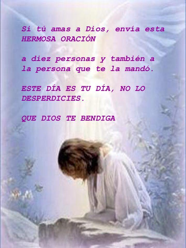 Si tú amas a Dios, envía esta HERMOSA ORACIÓN