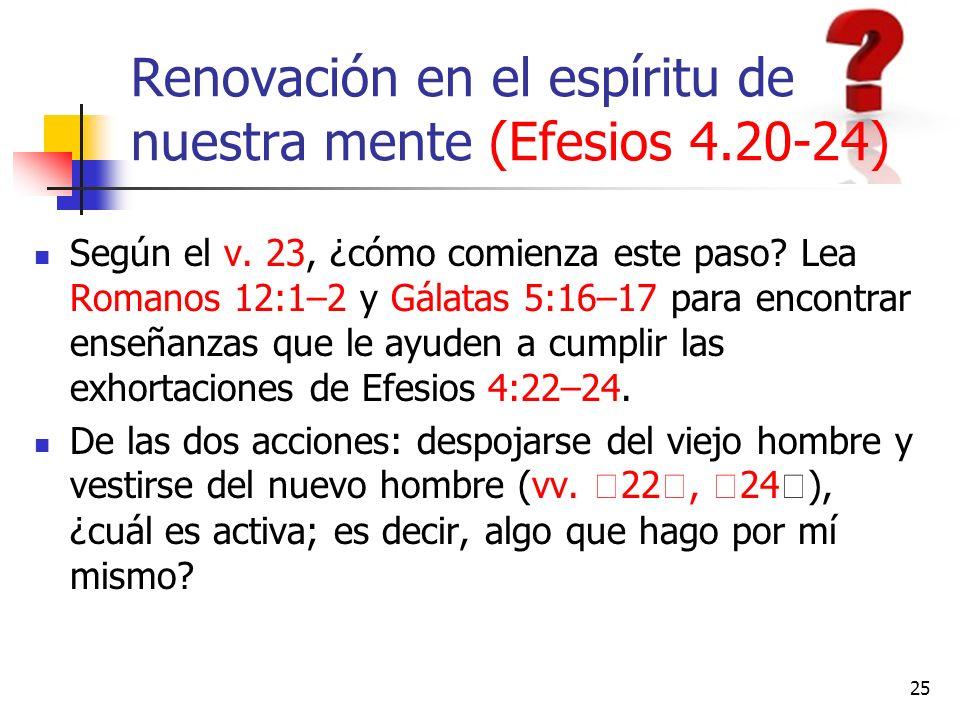 Renovación en el espíritu de nuestra mente (Efesios 4.20-24)