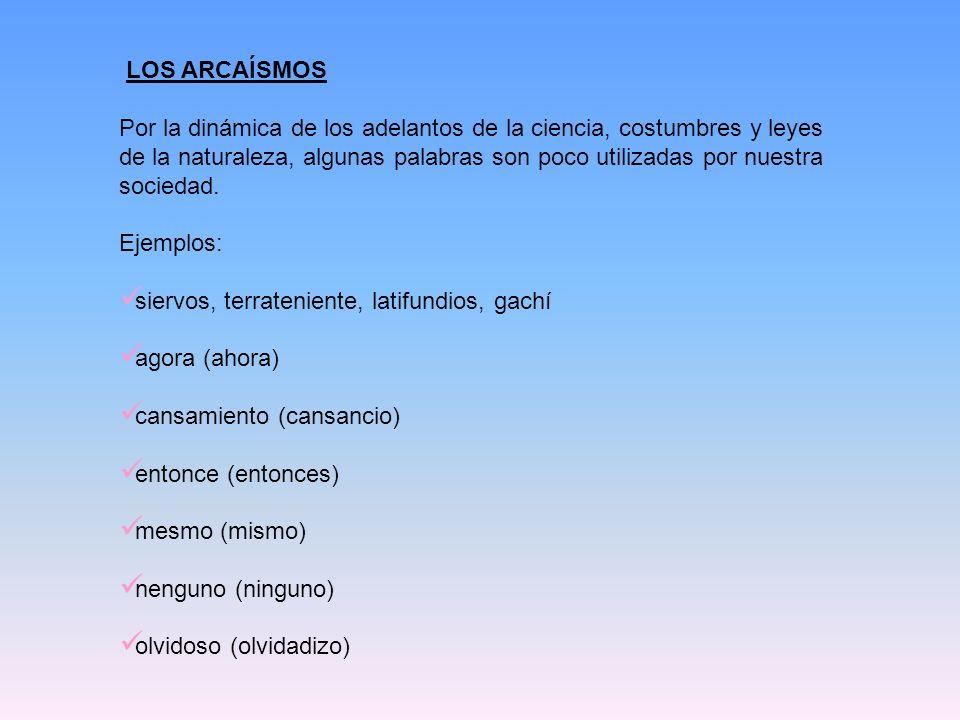 LOS ARCAÍSMOS