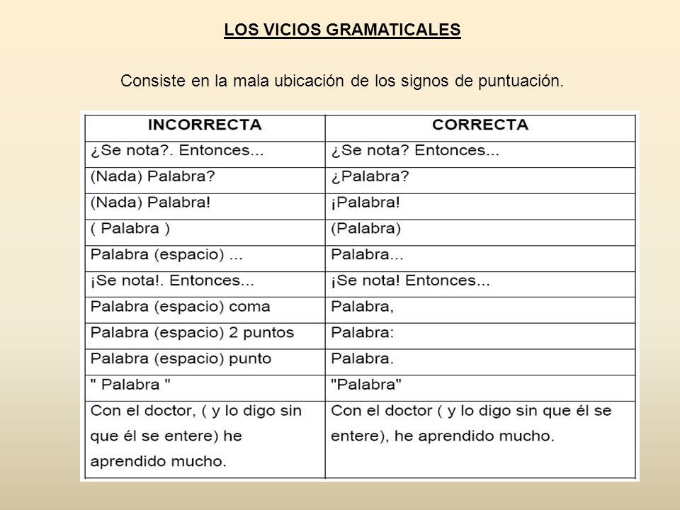 LOS VICIOS GRAMATICALES