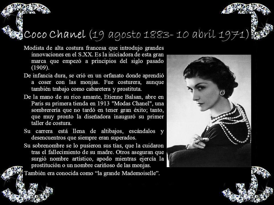 Coco Chanel (19 agosto 1883- 10 abril 1971)