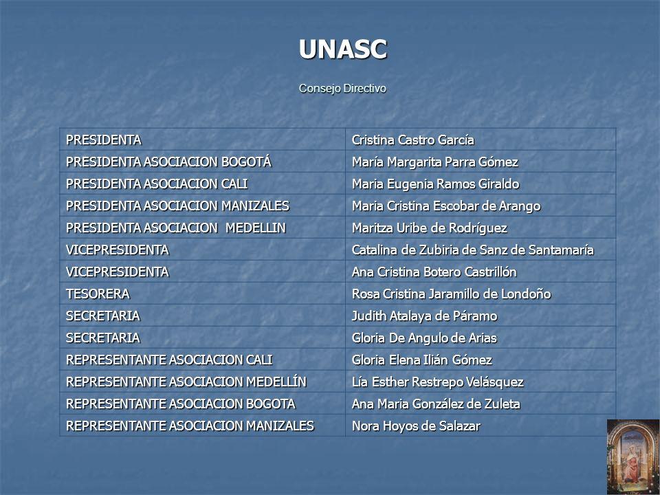 UNASC PRESIDENTA Cristina Castro García PRESIDENTA ASOCIACION BOGOTÁ