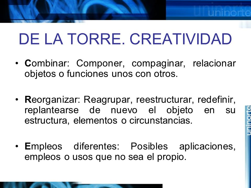 DE LA TORRE. CREATIVIDAD