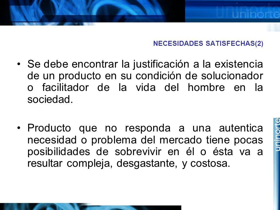 NECESIDADES SATISFECHAS(2)