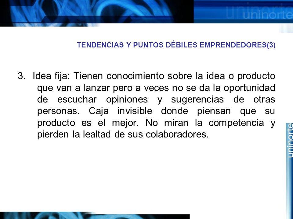 TENDENCIAS Y PUNTOS DÉBILES EMPRENDEDORES(3)