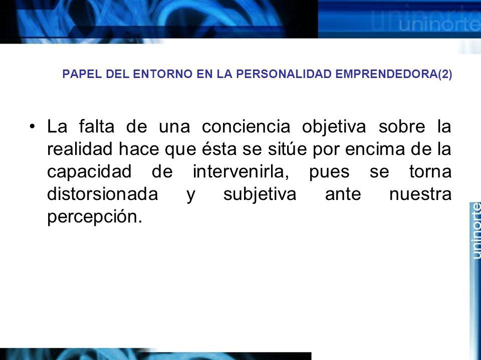 PAPEL DEL ENTORNO EN LA PERSONALIDAD EMPRENDEDORA(2)
