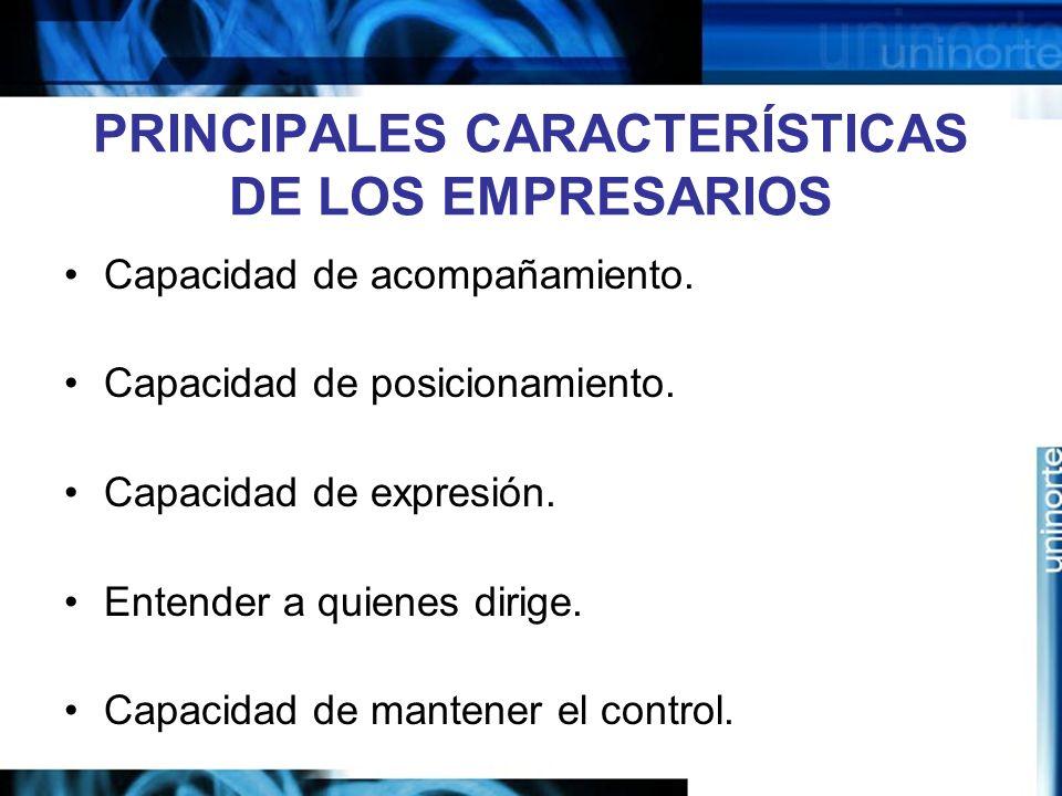 PRINCIPALES CARACTERÍSTICAS DE LOS EMPRESARIOS
