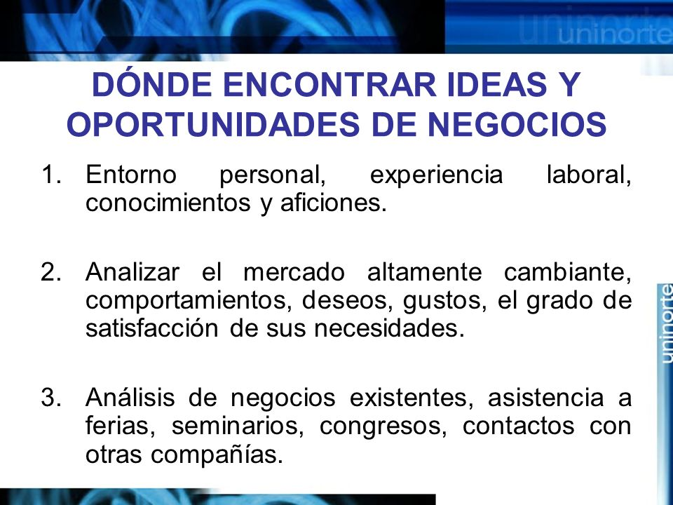 DÓNDE ENCONTRAR IDEAS Y OPORTUNIDADES DE NEGOCIOS