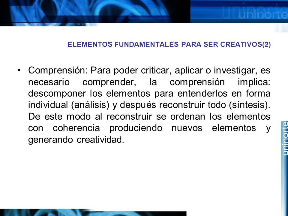 ELEMENTOS FUNDAMENTALES PARA SER CREATIVOS(2)