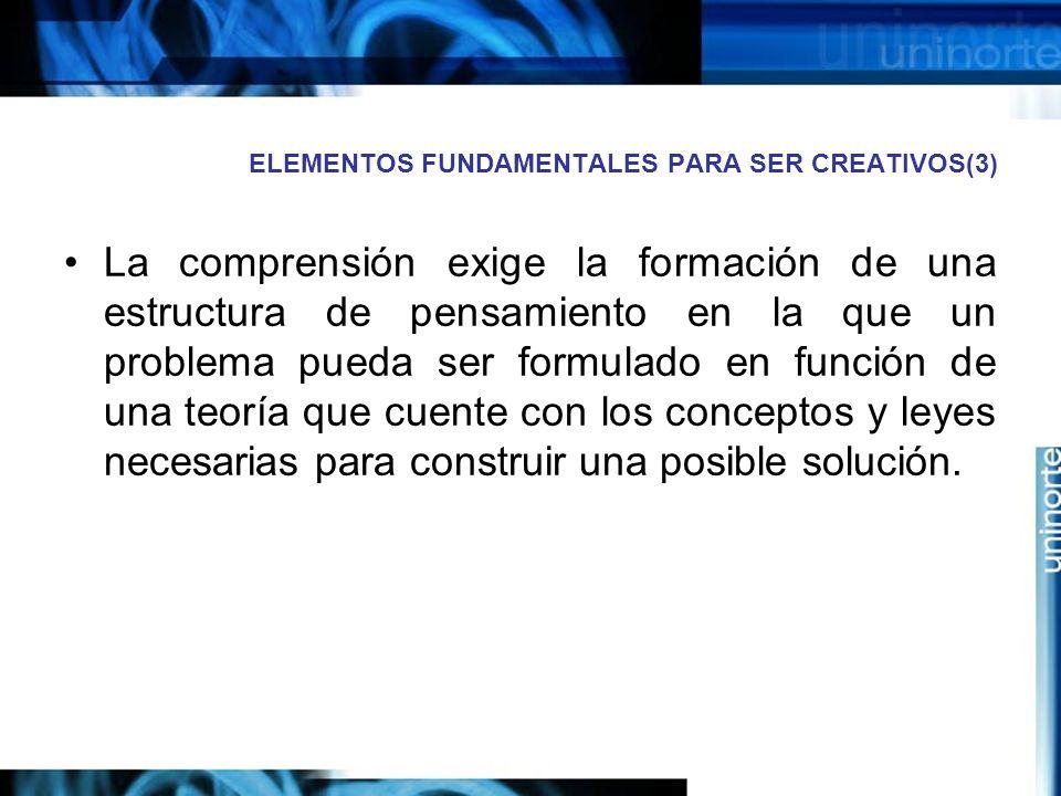 ELEMENTOS FUNDAMENTALES PARA SER CREATIVOS(3)