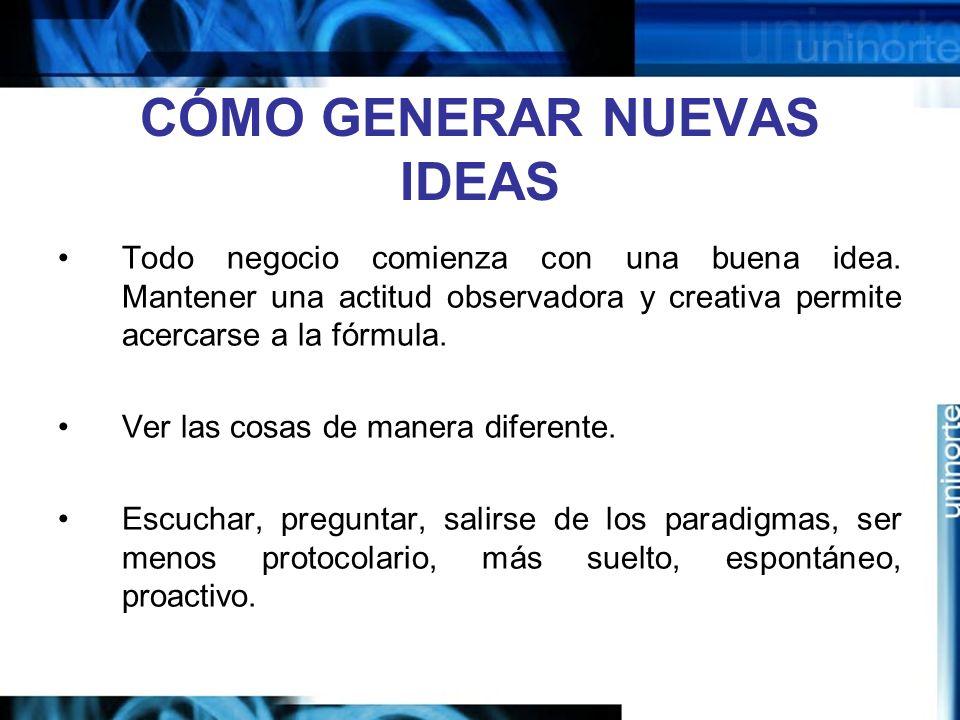 CÓMO GENERAR NUEVAS IDEAS