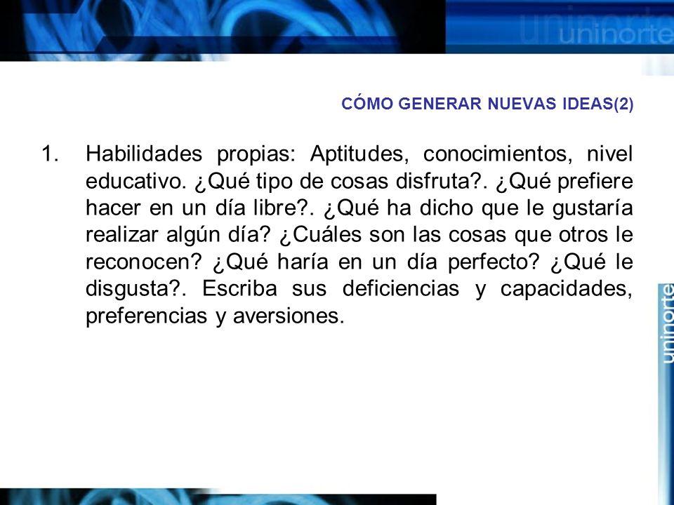 CÓMO GENERAR NUEVAS IDEAS(2)