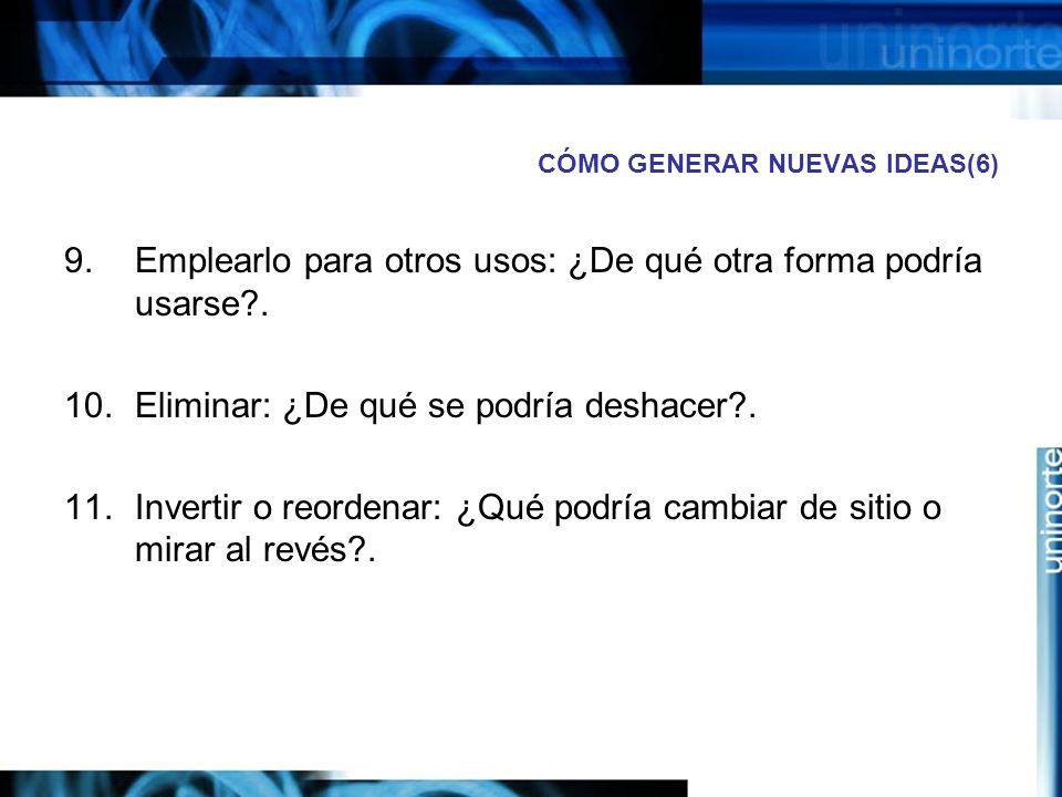 CÓMO GENERAR NUEVAS IDEAS(6)