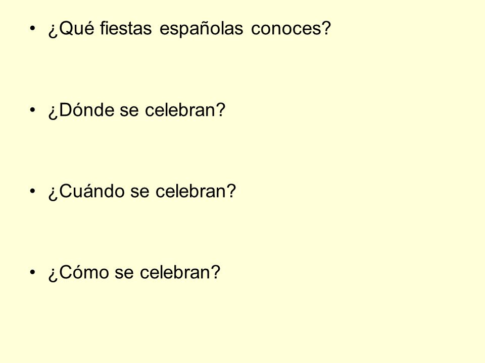 ¿Qué fiestas españolas conoces