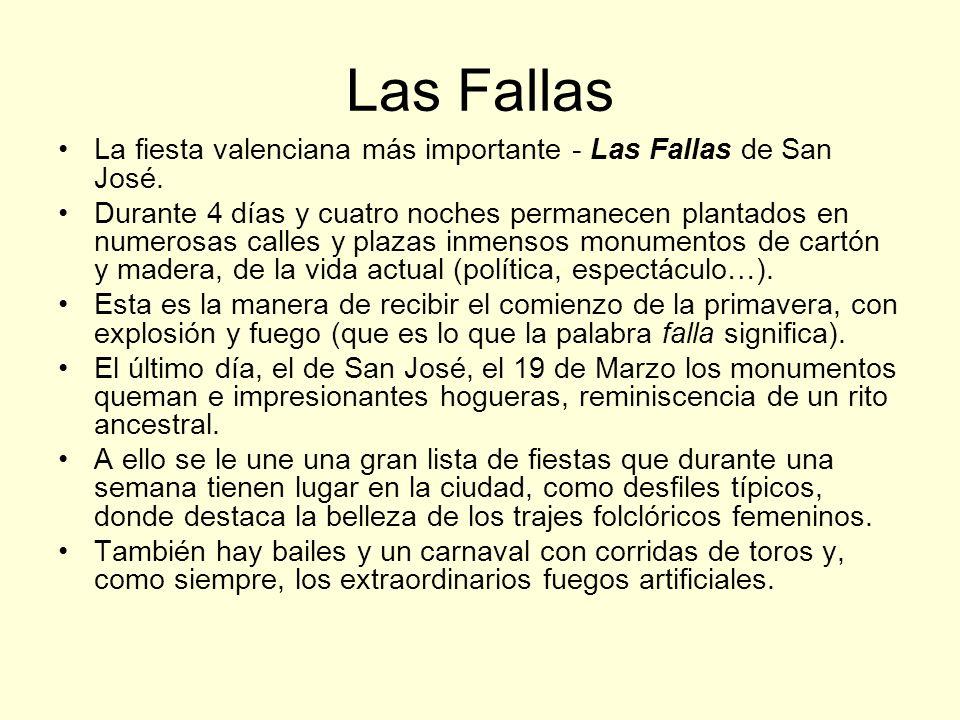 Las Fallas La fiesta valenciana más importante - Las Fallas de San José.