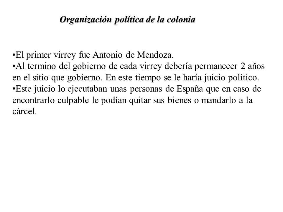 Organización política de la colonia
