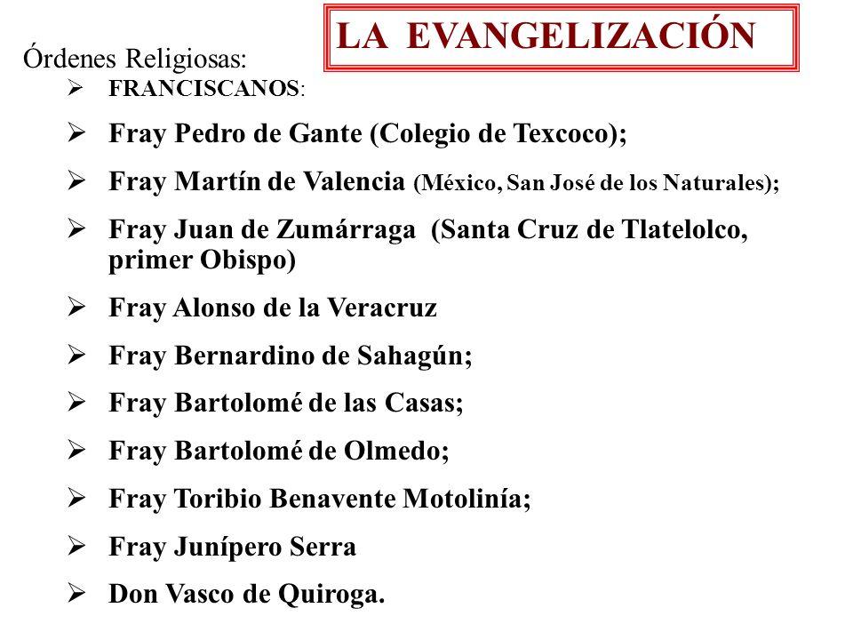 LA EVANGELIZACIÓN Órdenes Religiosas: