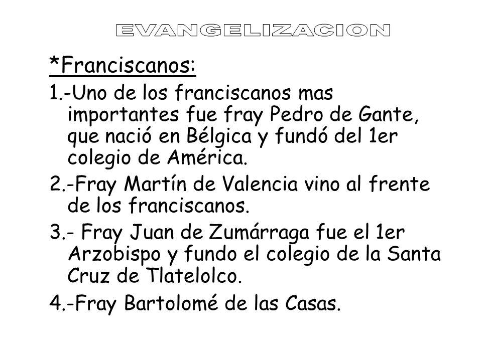 EVANGELIZACION *Franciscanos: