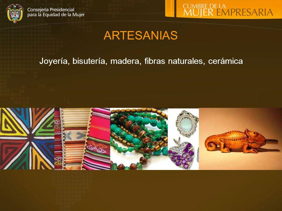 Joyería, bisutería, madera, fibras naturales, cerámica
