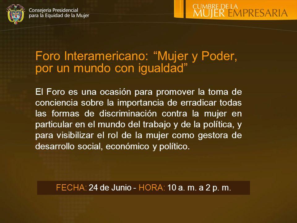 Foro Interamericano: Mujer y Poder, por un mundo con igualdad