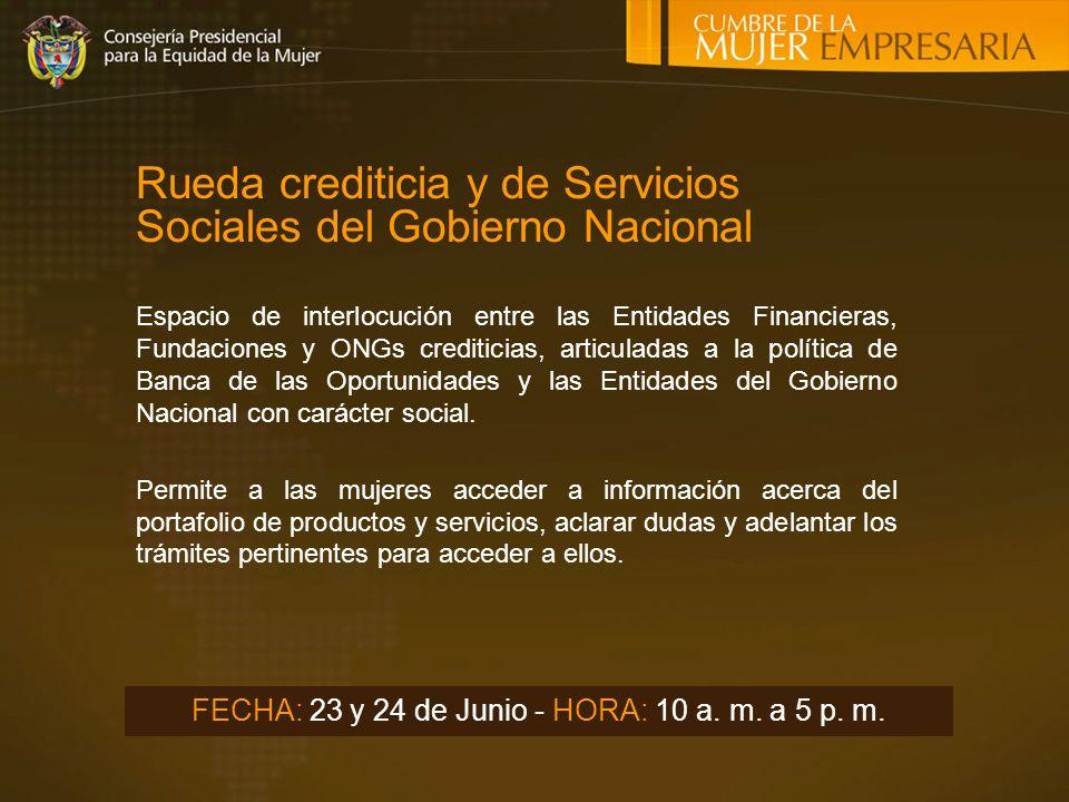 Rueda crediticia y de Servicios Sociales del Gobierno Nacional