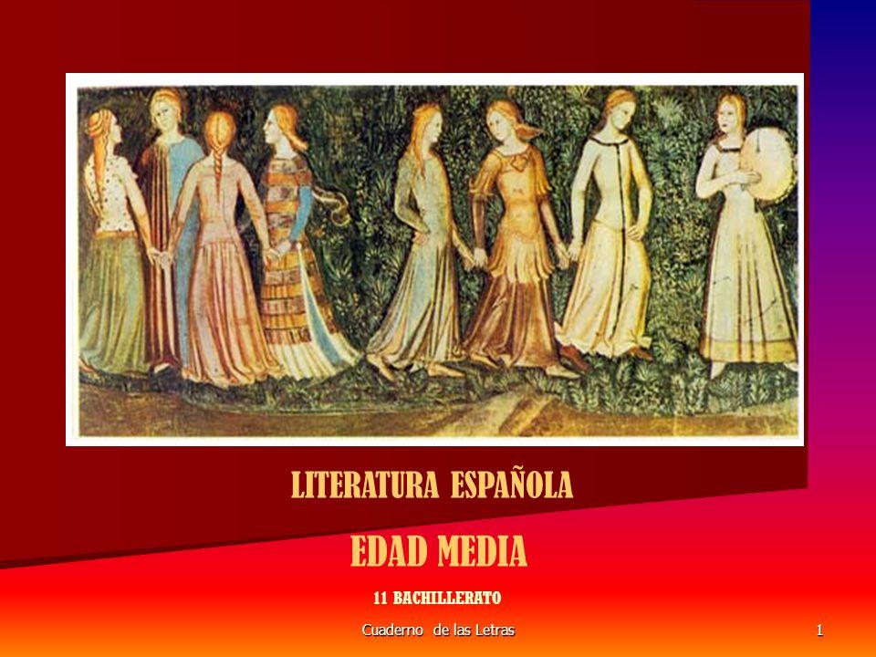 LITERATURA ESPAÑOLA EDAD MEDIA 11 BACHILLERATO Cuaderno de las Letras