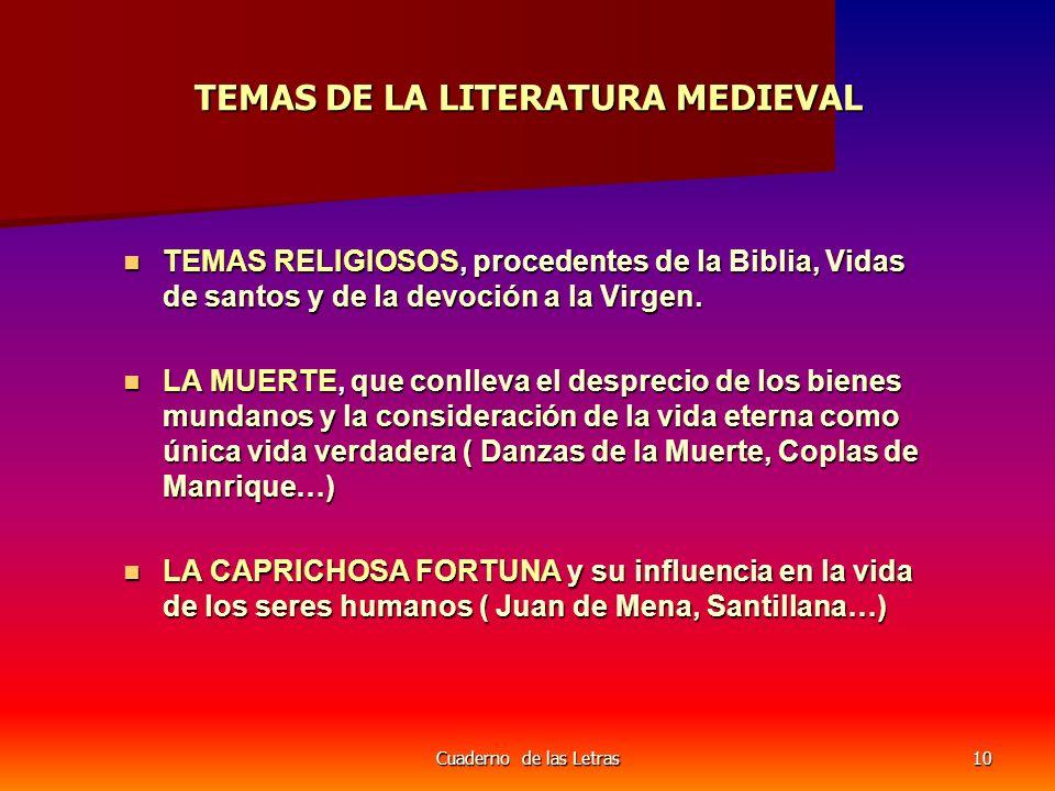 TEMAS DE LA LITERATURA MEDIEVAL