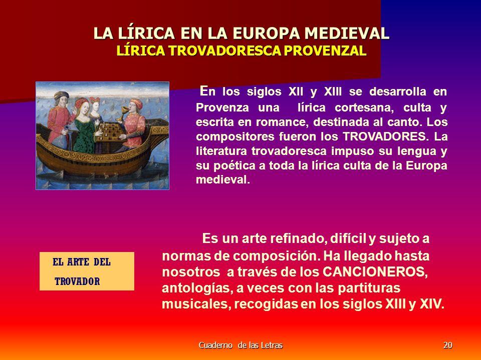 LA LÍRICA EN LA EUROPA MEDIEVAL LÍRICA TROVADORESCA PROVENZAL
