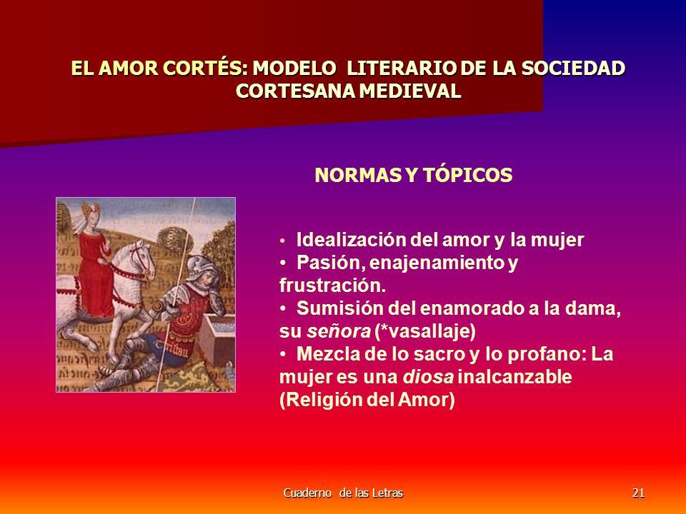 EL AMOR CORTÉS: MODELO LITERARIO DE LA SOCIEDAD CORTESANA MEDIEVAL