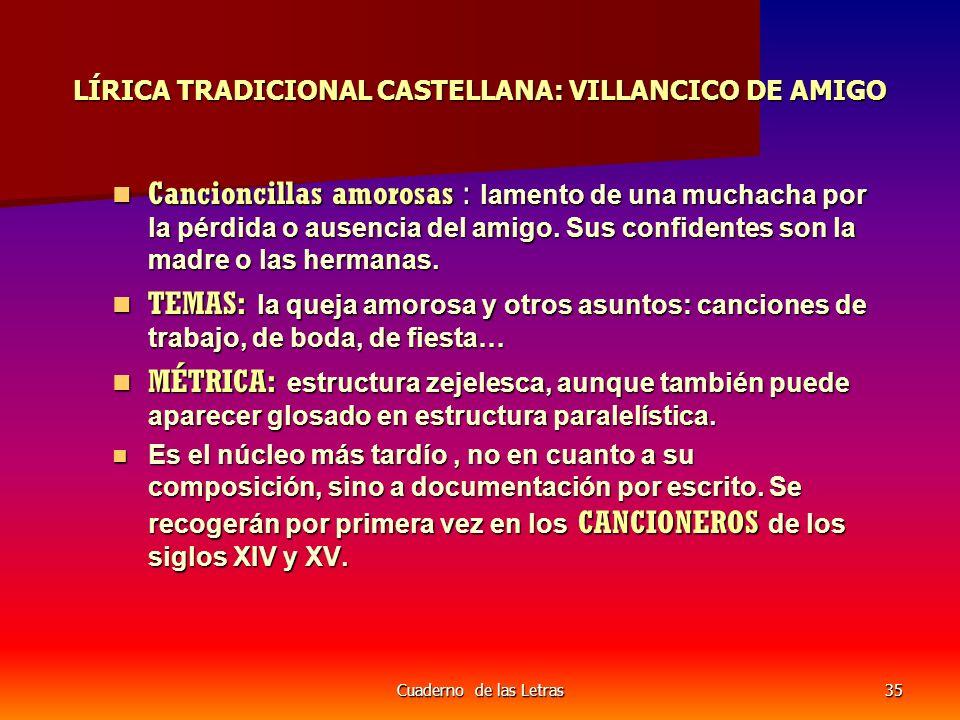 LÍRICA TRADICIONAL CASTELLANA: VILLANCICO DE AMIGO