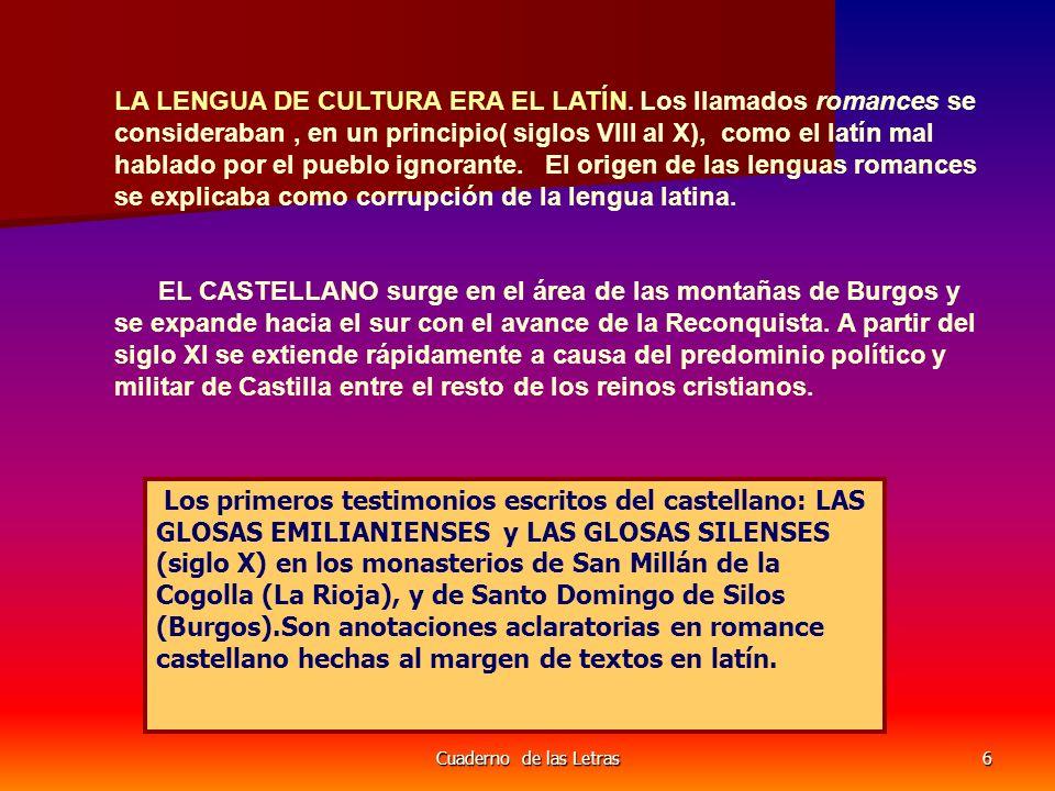 LA LENGUA DE CULTURA ERA EL LATÍN
