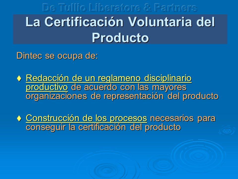 La Certificación Voluntaria del Producto