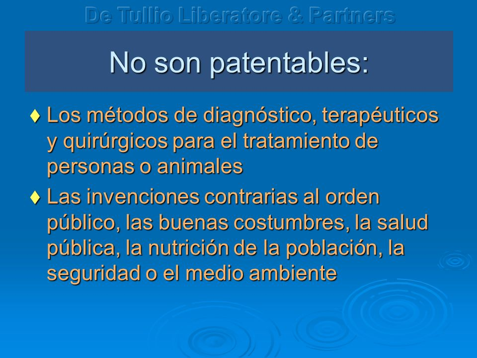 No son patentables: De Tullio Liberatore & Partners