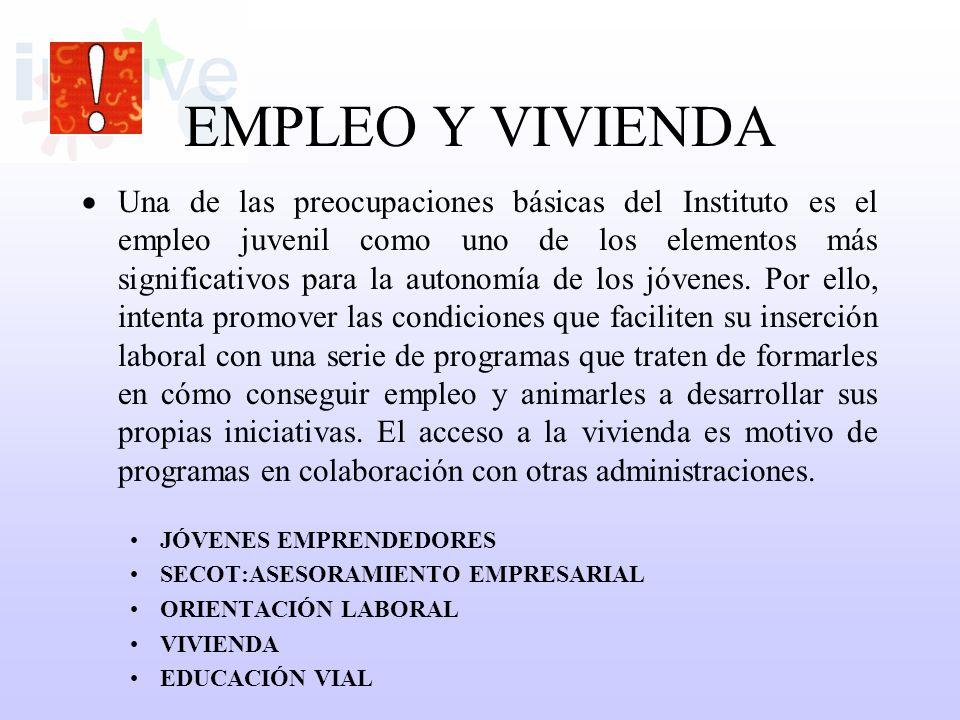 EMPLEO Y VIVIENDA