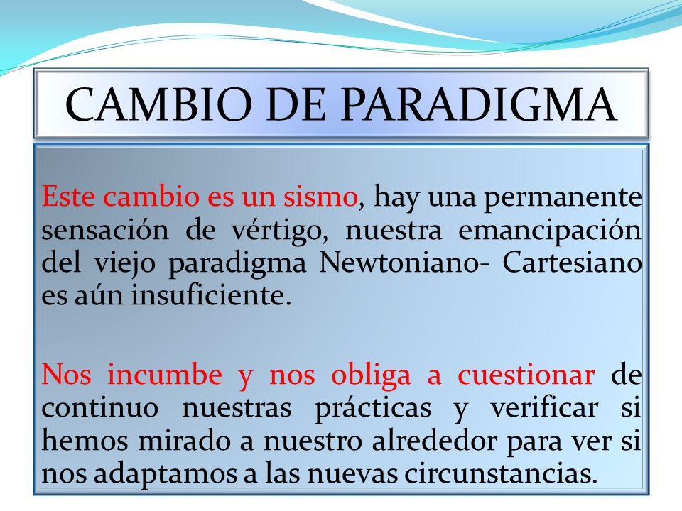 CAMBIO DE PARADIGMA
