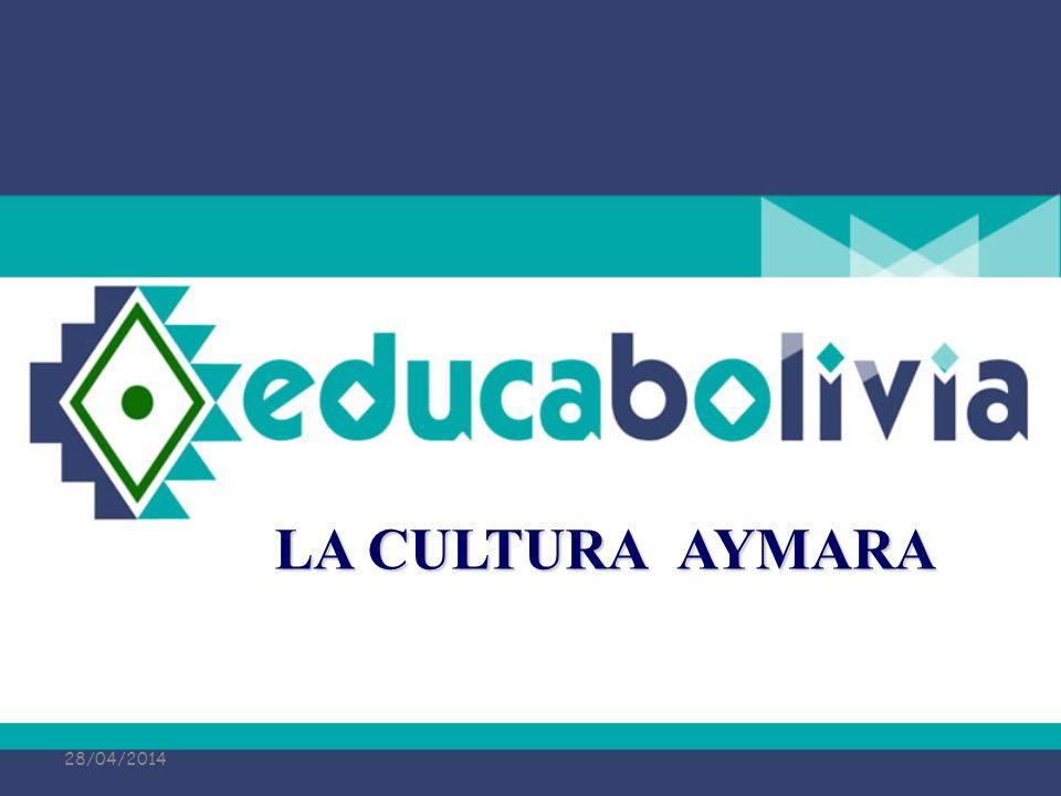 LA CULTURA AYMARA 29/03/2017