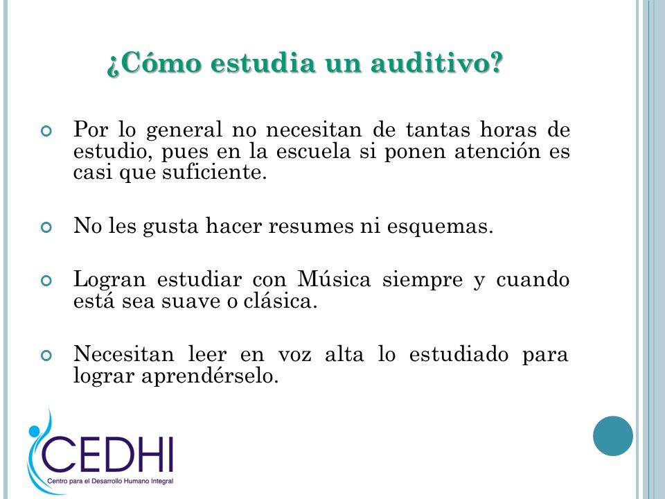 ¿Cómo estudia un auditivo