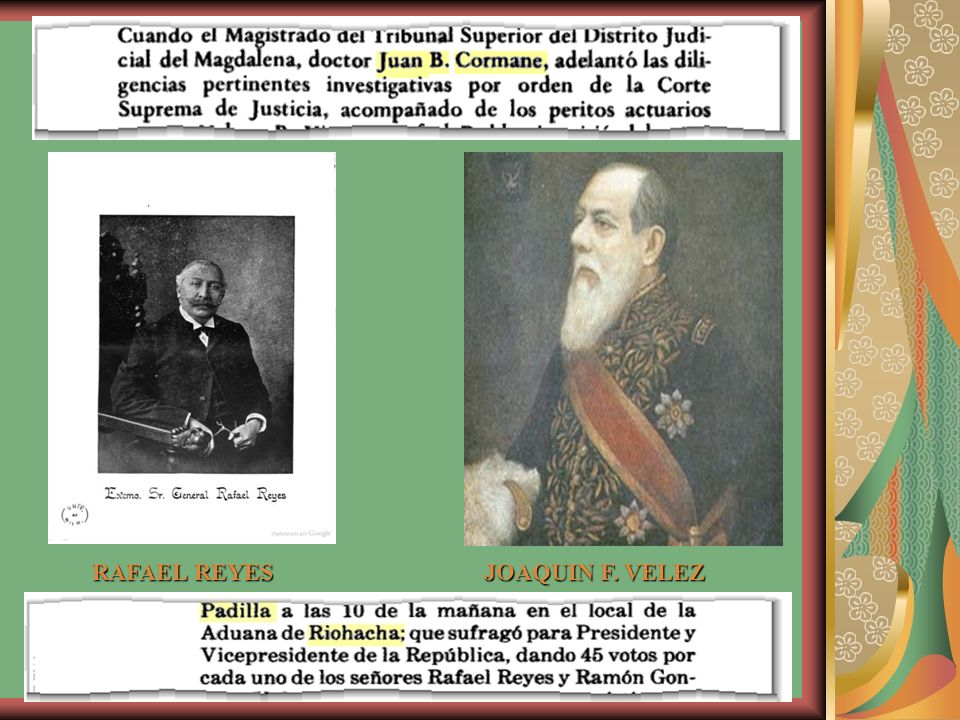 RAFAEL REYES JOAQUIN F. VELEZ