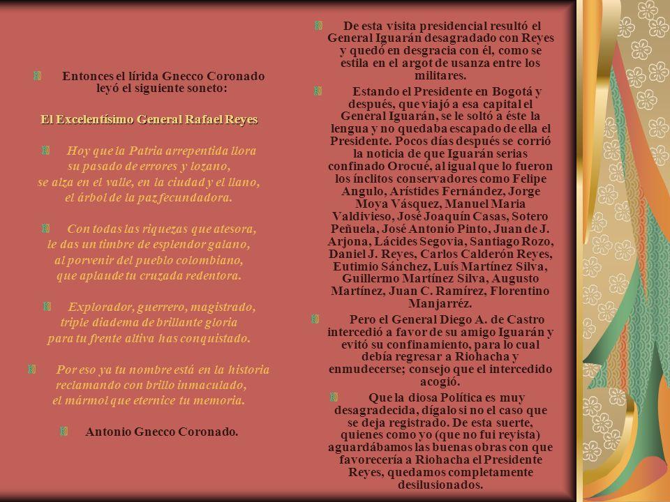Entonces el lírida Gnecco Coronado leyó el siguiente soneto: