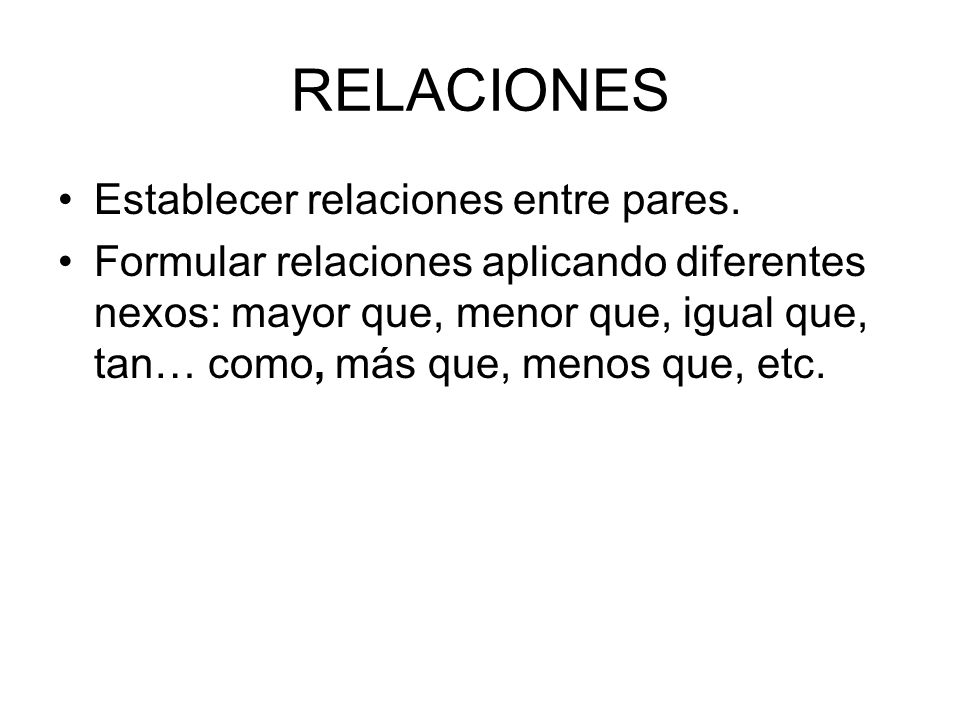 RELACIONES Establecer relaciones entre pares.