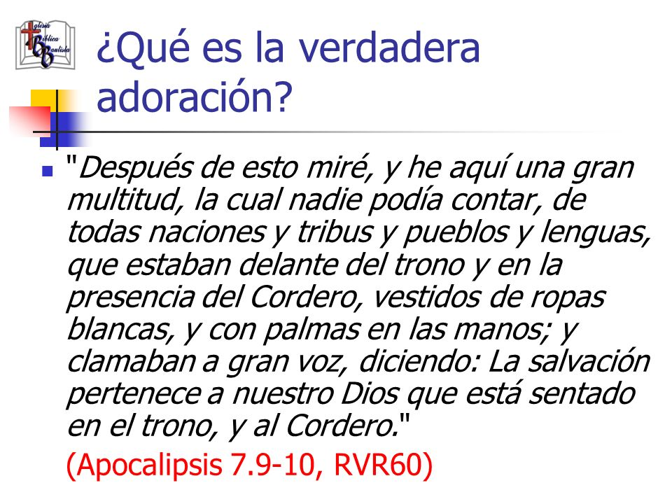 ¿Qué es la verdadera adoración
