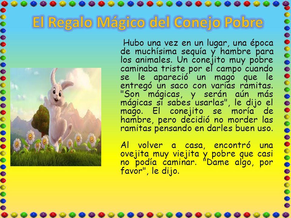 El Regalo Mágico del Conejo Pobre