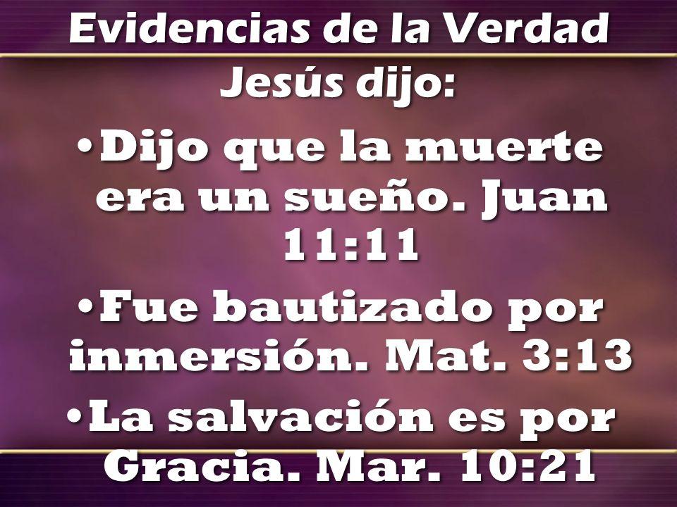 Evidencias de la Verdad Jesús dijo: