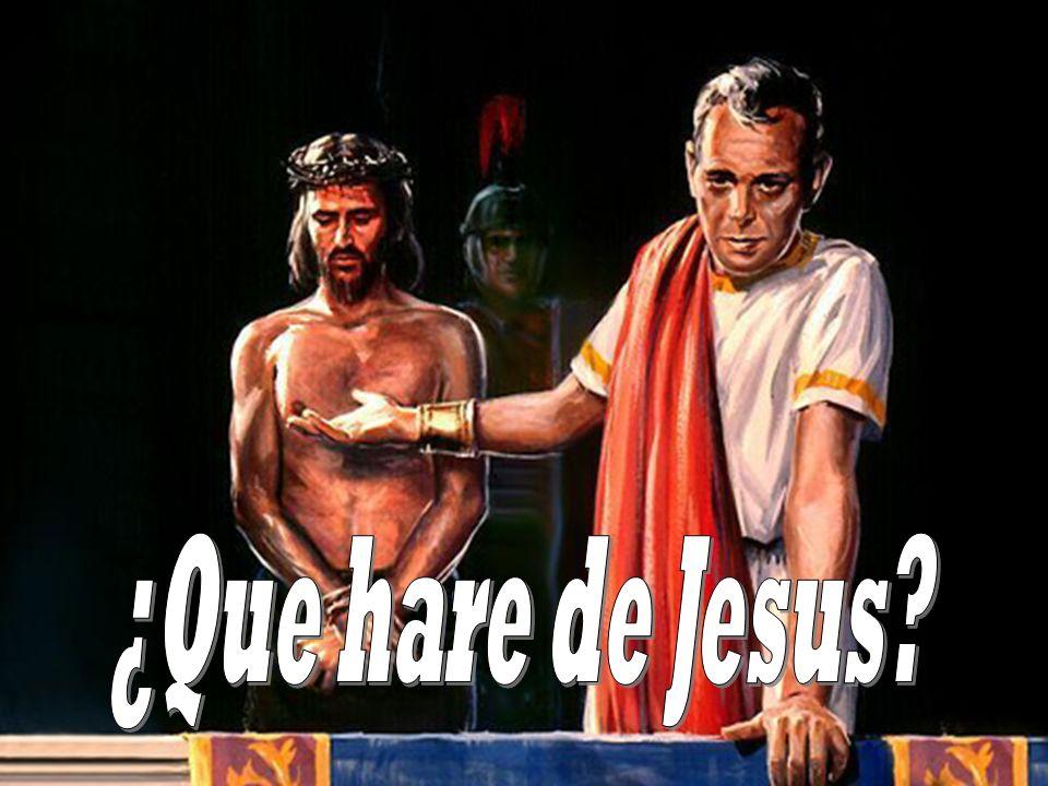 ¿Que hare de Jesus