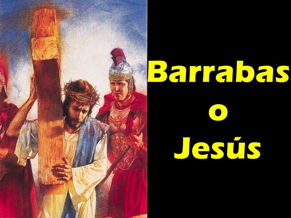 Barrabas o Jesús