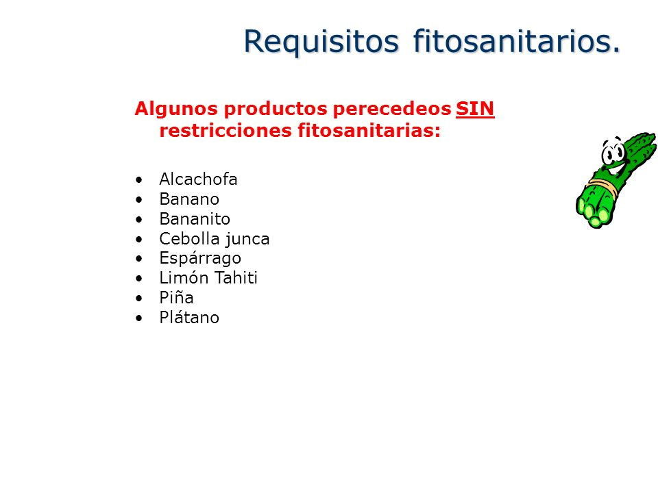 Requisitos fitosanitarios.