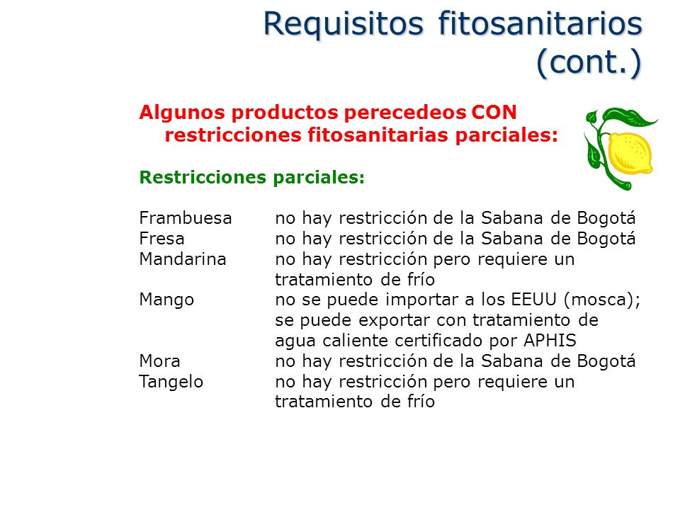 Requisitos fitosanitarios (cont.)