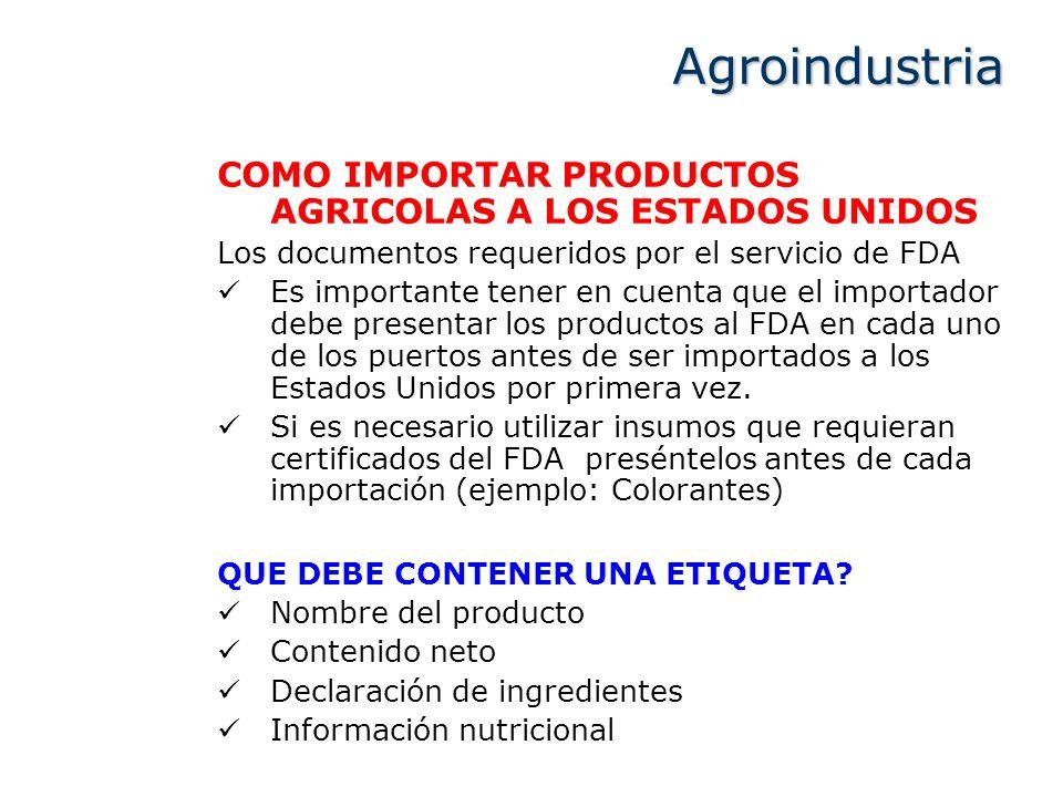Agroindustria COMO IMPORTAR PRODUCTOS AGRICOLAS A LOS ESTADOS UNIDOS