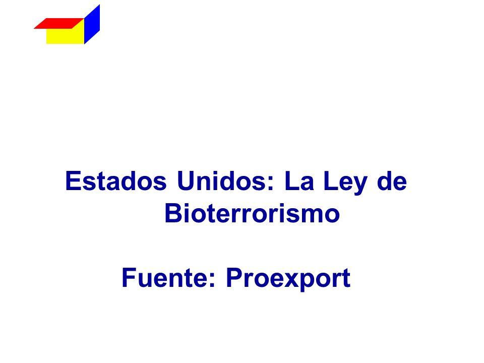 Estados Unidos: La Ley de Bioterrorismo